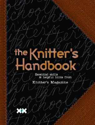 The Knitter's Handbook By Mondragon, Rick (EDT)/ Rowley, Elaine (EDT)